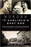 murder in carlisle's east end