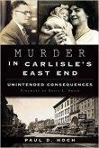 murder in carlisle's east end