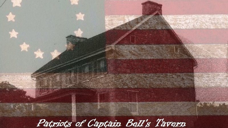 Patriots of Capt. Bell's Tavern